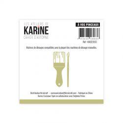 Les Ateliers De Karine - Cahier d'Automne - A vos pinceaux Dies